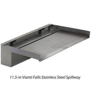 Vianti Stainless Steel Spillways